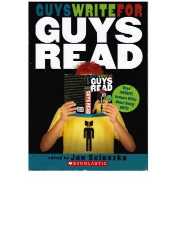 9780439864244: Guys Write for Guys Read