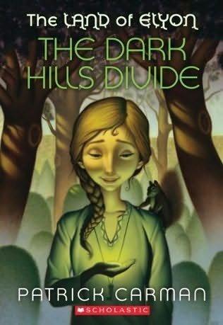 The Dark Hills Divide (The Land of Elyon): Patrick, Carman