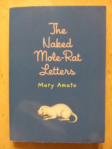 9780439865913: The Naked Mole Rat Letters