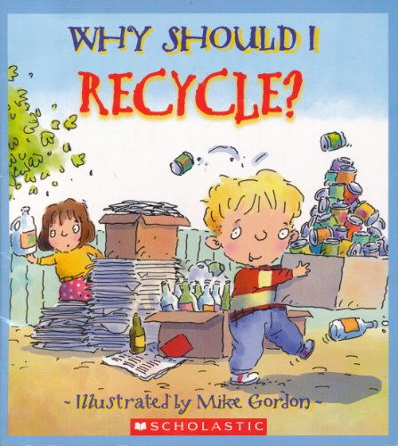 9780439866408: Why Should I Recycle?
