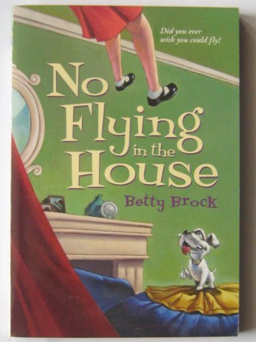 9780439866651: No Flying in the House