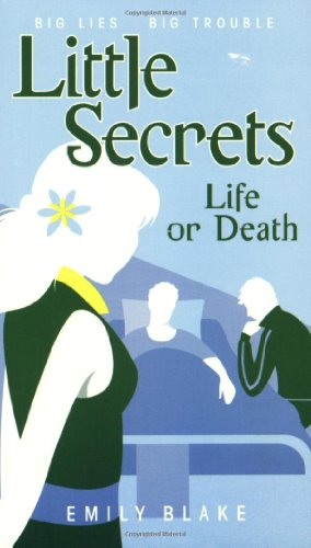 9780439867207: Life or Death (Little Secrets, Book 4)