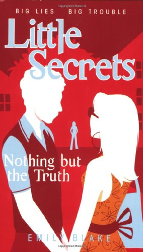 9780439867214: Little Secrets #5: Nothing But the Truth