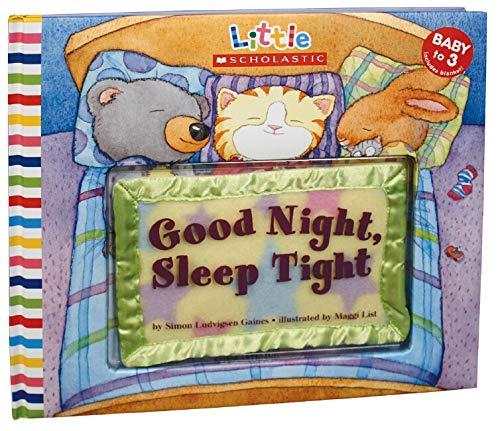 Good Night, Sleep Tight (Little Scholastic): Gaines, Simon Ludvigsen