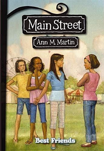 9780439868822: Best Friends (Main Street #4)