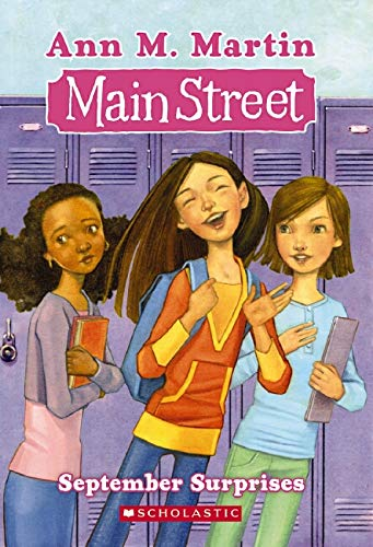 September Surprises (Main Street #6) (043986884X) by Ann M. Martin