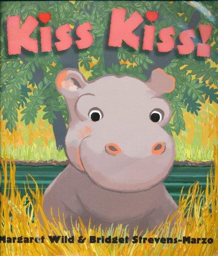 9780439870054: Kiss Kiss! [Taschenbuch] by Margaret Wild & Bridget Strevens-Marzo