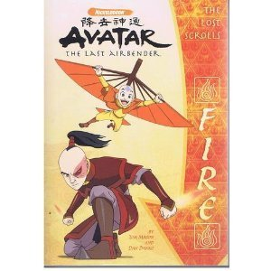 9780439870122: The Lost Scrolls: Fire (Avatar the Last Airbender)