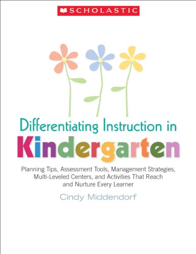 9780439870290: Differentiating Instruction in Kindergarten: Planning Tips, Assessment Tools, Management Strategies, Multi-Leveled Centers, and Activities That Reach and Nurture Every Learner