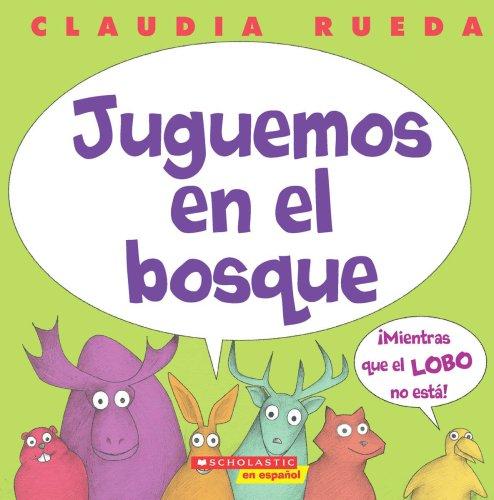 9780439871150: Juguemos en el bosque mientras el lobo no está (Spanish Edition)
