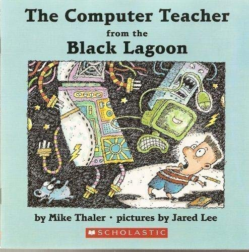 9780439871334: The Computer Teacher from the Black Lagoon