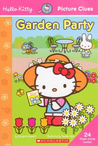 9780439871372: Hello Kitty Garden Party (Hello Kitty, Picture Clues) by Elizabeth Bennett (2007) Paperback