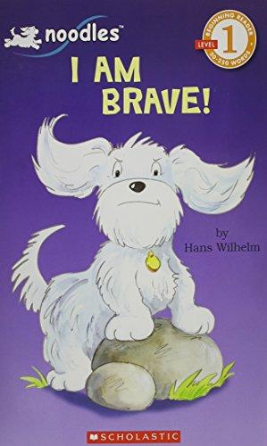 9780439871488: I Am Brave! Level 1 Reader