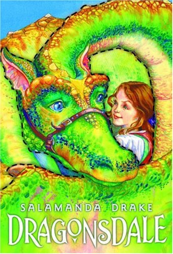 DRAGONSDALE: Where Dragons and Dreams Take Flight: Drake, Salamanda