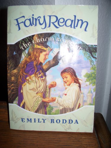 9780439871815: The Charm Bracelet (Fairy Realm) Edition: Reprint