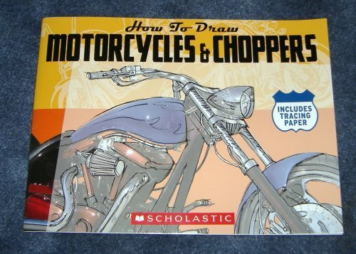 9780439871945: How to Draw Motorcycles & Choppers (How to Draw) by Billy Davis (2006) Paperback