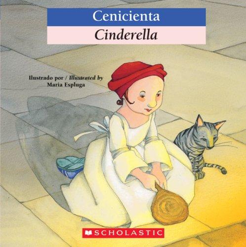 9780439871952: Bilingual Tales: Cenicienta / Cinderella (Spanish Edition)