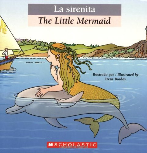 9780439871983: Bilingual Tales: La sirenita / The Little Mermaid (Spanish Edition)