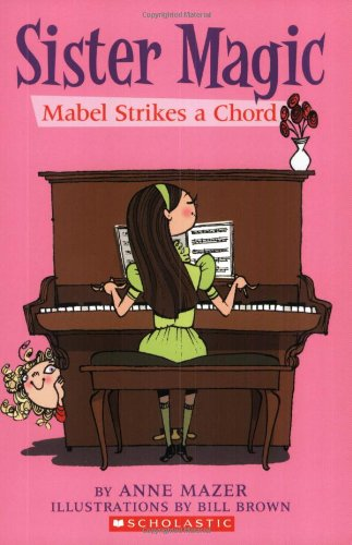 9780439872492: Mabel Strikes A Chord (Sister Magic)