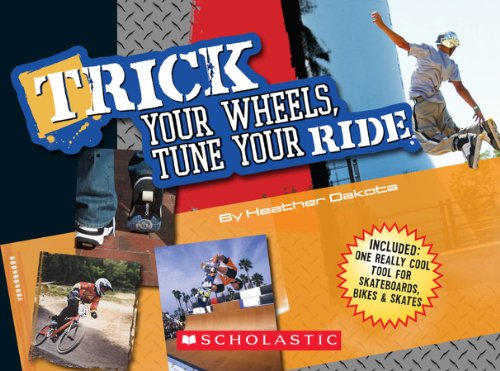 9780439873338: Trick Your Wheels, Tune Your Ride