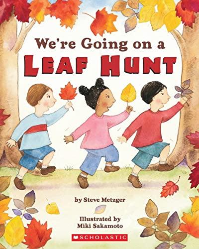 9780439873772: We're Going on a Leaf Hunt