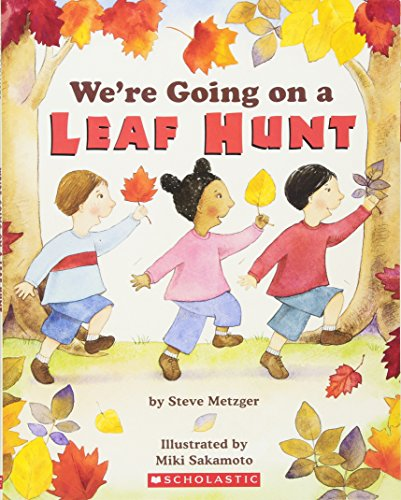 We're Going on a Leaf Hunt (0439873770) by Metzger, Steve