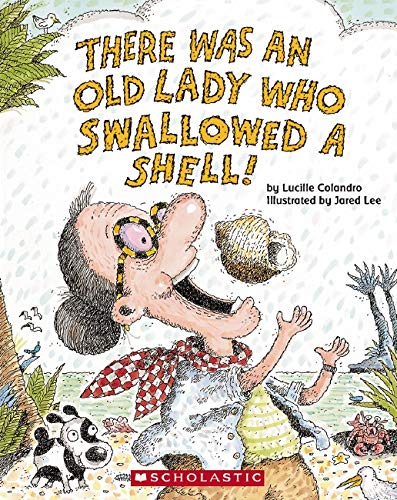 9780439873802: There Was an Old Lady Who Swallowed a Shell!