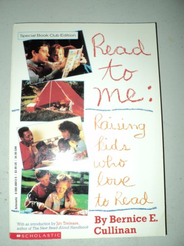 9780439873994: Read to Me: Raising Kids Who Love to Read