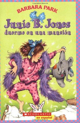 9780439874250: Junie B. Jones duerme en una mansion (Spanish Edition)