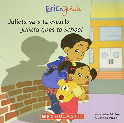 9780439874335: Julieta va a la Escuela(Julieta Goes to School) [Hardcover] by Munoz, Isabel