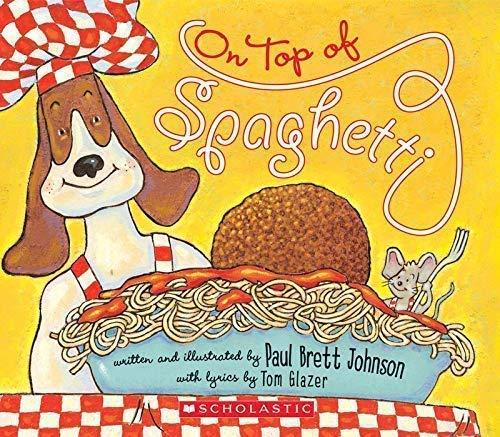9780439874724: On Top of Spaghetti