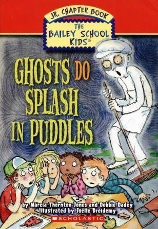 9780439876292: Ghosts Do Splash in Puddles (The Bailey School Kids Jr. Chapter Book)