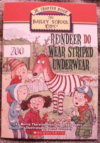 9780439876308: Reindeer Do Wear Striped Underwear