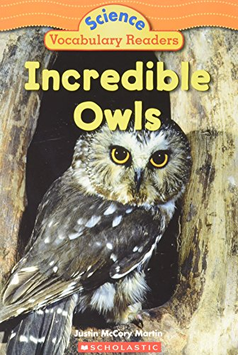 9780439876377: Incredible Owls (Science Vocabulary Readers)
