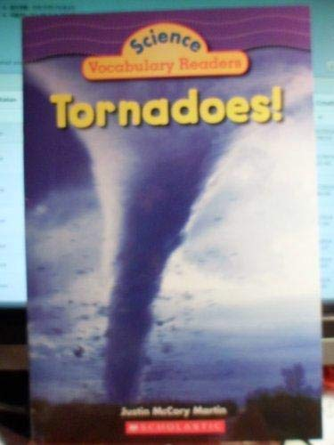 Tornadoes! (Science Vocabulary Readers): Martin, Justin McCory