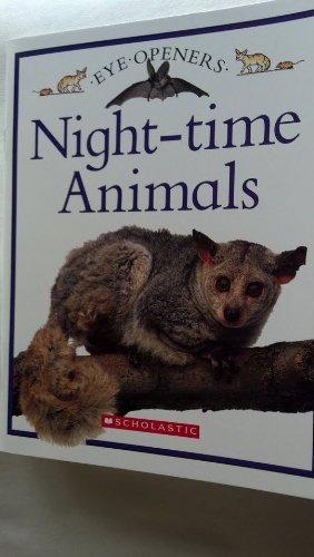 9780439877053: Night - Time Animals (Eye-Openers)