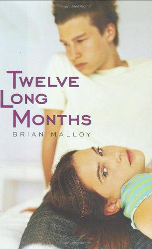 Twelve Long Months: Malloy, Brian