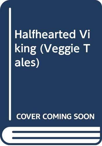 9780439879293: Halfhearted Viking (Veggie Tales)