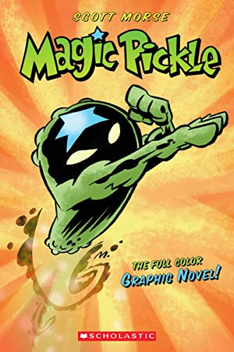 9780439879958: Magic Pickle Graphic Novel