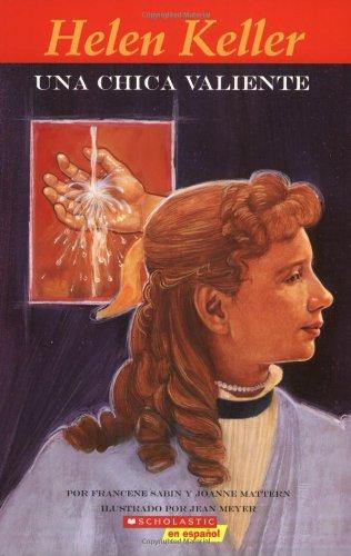 9780439879996: Helen Keller: Una Chica Valiente (Easy Bio)