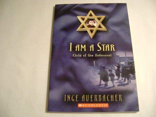 9780439880008: I Am a Star: Child of the Holocaust
