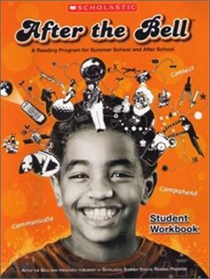 9780439881043: After the Bell: A Reading Program for Summer School and After School, Student Workbook
