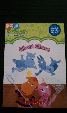 Ghost Chase: The Backyardigans Phonics Reading Program Book 7