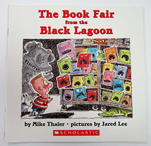 The Book Fair From the Black Lagoon: Thaler, Mike