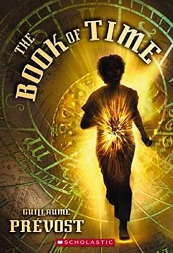 9780439883795: The Book of Time #1: The Book of Time