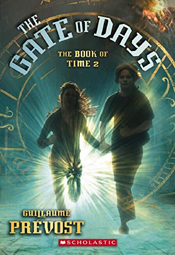 9780439883801: The Book of Time #2: The Gate of Days