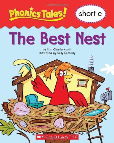9780439884525: Phonics Tales: The Best Nest (Short E)