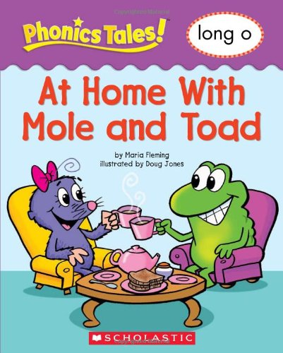 9780439884600: Phonics Tales: At Home With Mole and Toad (Long O)