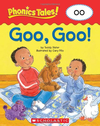 Phonics Tales: Goo, Goo! (OO) (0439884624) by Scholastic