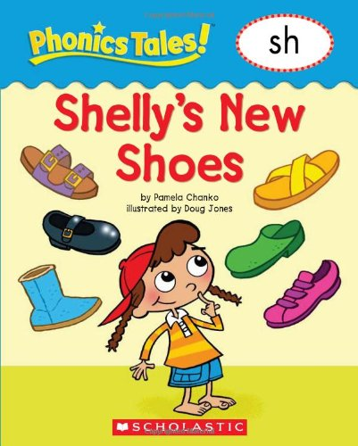 9780439884747: Phonics Tales: Shelly's Shoes (SH)